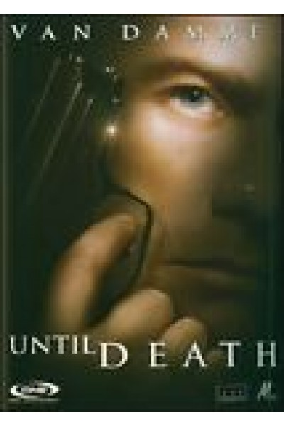 UNTIL DEATH DVD NUOVO SIGILLATO VERSIONE EDITORIALE